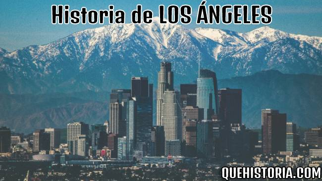 breve historia resumida de los angeles